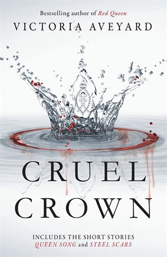 Red Queen Novella - Cruel Crown - Aveyard, Victoria