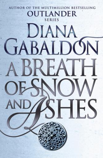 A Breath Of Snow And Ashes. Ein Hauch von Schnee und Asche, englische Ausgabe - Diana Gabaldon