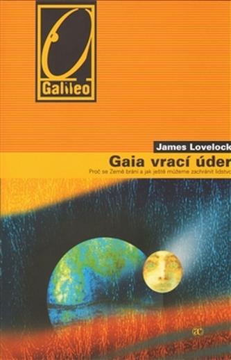 Gaia vrací úder