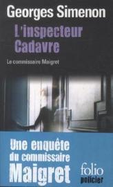 L'inspecteur Cadavre. Maigret und sein Rivale, französische Ausgabe
