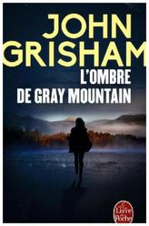 L'ombre de Gray Mountain. Anklage, französische Ausgabe