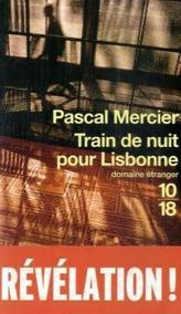 Train de nuit pour Lisbonne. Nachtzug nach Lissabon, französische Ausgabe