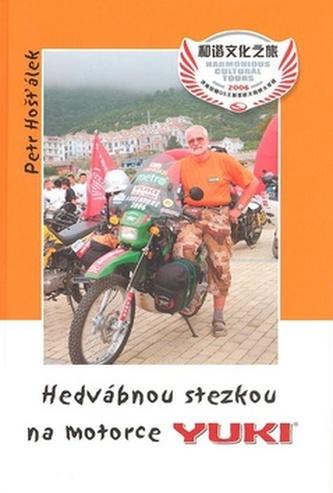 Hedvábnou stezkouĄna motorce Yuki