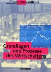Grundlagen und Prozesse des Wirtschaftens
