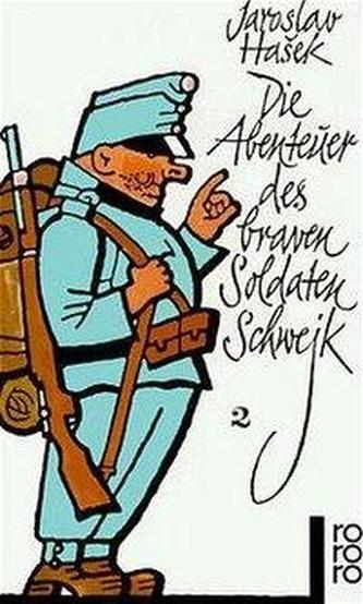 Die Abenteuer des braven Soldaten Schwejk. Bd.2 - Jaroslav Hašek