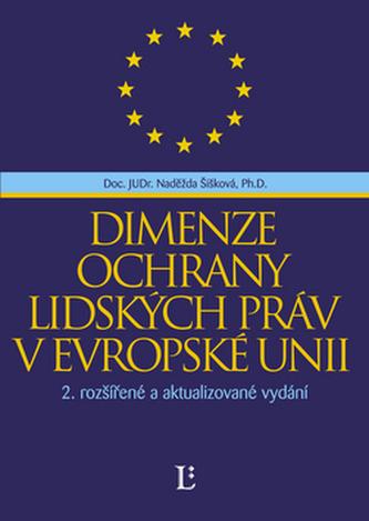 Dimenze ochrany lidských práv v Evropské unii