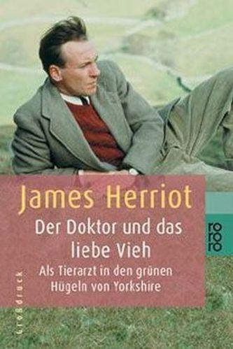Der Doktor und das liebe Vieh, Großdruck - James Herriot