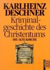 Kriminalgeschichte des Christentums. Bd.3