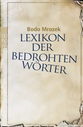 Lexikon der bedrohten Wörter. Bd.1