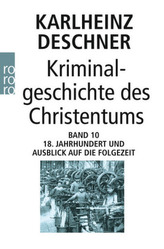 Kriminalgeschichte des Christentums. Bd.10