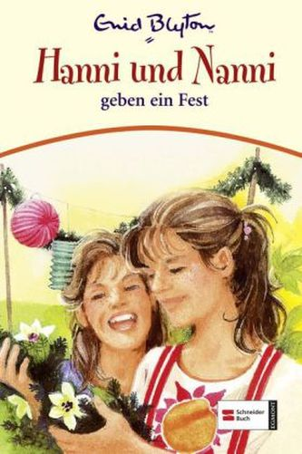 Hanni und Nanni geben ein Fest - Enid Blyton