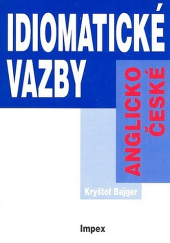 Anglicko-české idiomatické vazby