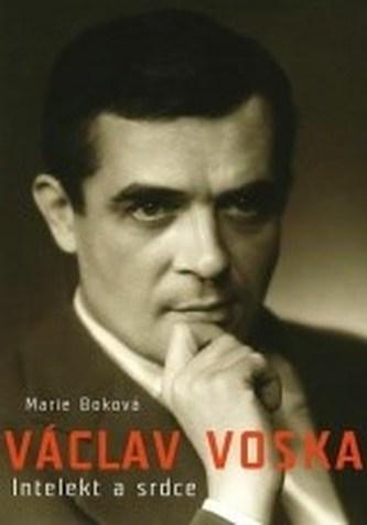 Václav Voska Intelekt a srdce