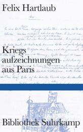 Kriegsaufzeichnungen aus Paris