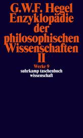 Enzyklopädie der philosophischen Wissenschaften im Grundrisse (1830). Tl.2