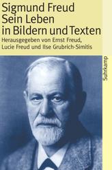 Sigmund Freud, Sein Leben in Bildern und Texten