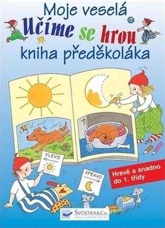 Učíme se hrou Moje veselá kniha předškoláka
