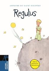 Regulus. Der kleine Prinz, lateinische Ausgabe