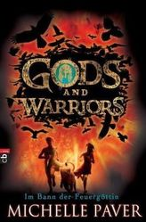 Gods and Warriors - Im Bann der Feuergöttin