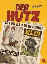 Der Hutz. Bd.1