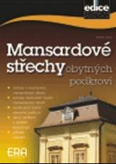 Mansardové střechy obytných podkroví