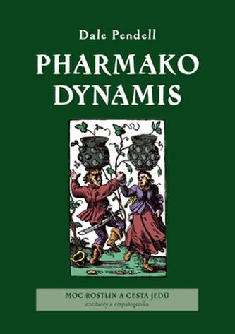 Pharmako Dynamis