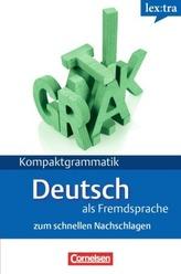lex:tra Kompaktgrammatik Deutsch als Fremdsprache zum schnellen Nachschlagen