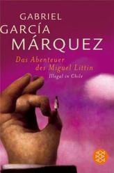 Das Abenteuer des Miguel Littin