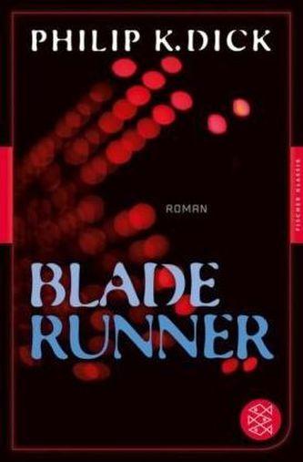 Blade Runner - Philip K. Dick