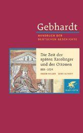 Die Zeit der späten Karolinger und der Ottonen