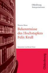 Thomas Mann 'Bekenntnisse des Hochstaplers Felix Krull'