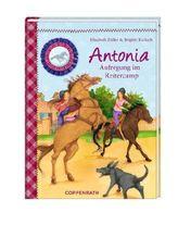 Antonia - Aufregung im Reitercamp
