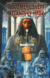 Polomené světy Atlantský harc