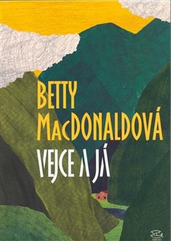 Vejce a já - Betty MacDonald