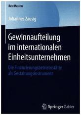 Gewinnaufteilung im internationalen Einheitsunternehmen