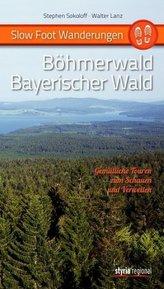 Slow Foot Wanderungen: Böhmerwald - Bayerischer Wald