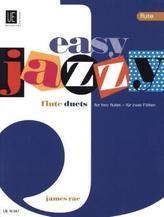 Easy Jazzy Duets, für 2 Flöten (Keyboard/ Gitarre ad lib.)