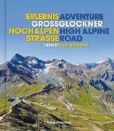 Erlebnis Großglockner Hochalpenstraße. Adventure Grossglockner High Alpine Road