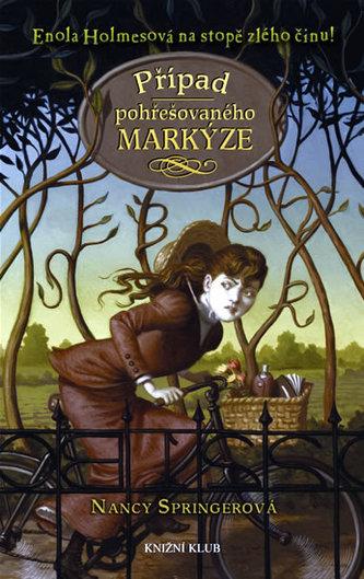 Případ pohřešovaného markýze Enola Holmesová na stopě zlého zločinu!