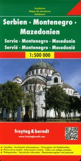 Freytag & Berndt Autokarte Serbien - Montenegro - Mazedonien 1 : 500.000. Serbia, Montenegro, Macedoine; Serbie, Monténégro, Mac