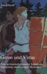 Geron und Virtus