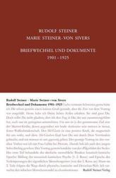 Rudolf Steiner - Marie Steiner-von Sivers, Briefwechsel und Dokumente 1901-1925