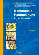 Kommunale Raumplanung in der Schweiz