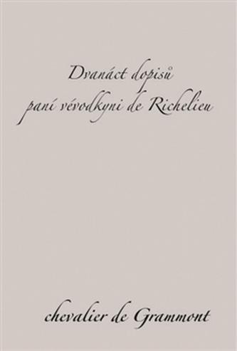 Dvanáct dopisů paní vévodkyni de Richelieu