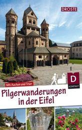 Pilgerwanderungen in der Eifel