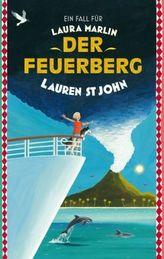 Ein Fall für Laura Marlin - Der Feuerberg