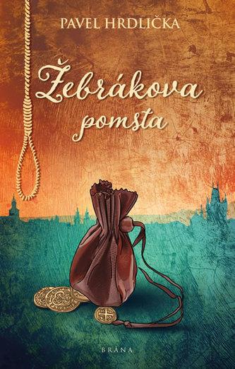 Žebrákova pomsta - Pavel Hrdlička