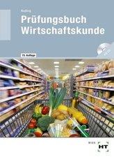 Prüfungsbuch Wirtschaftskunde, m. CD-ROM