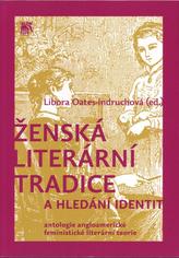 Ženská literární tradice a hledání identit