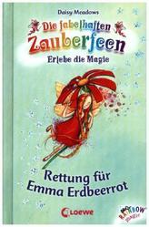 Die fabelhaften Zauberfeen - Rettung für Emma Erdbeerrot
